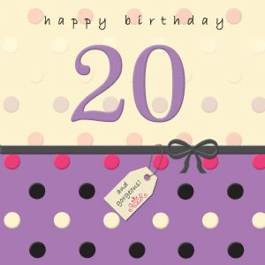 Age 20 Happy Birthday Card - Dotty Days TW692